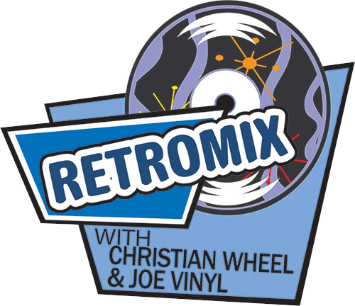 Retromix with Christian Wheel & Joe Vinyl