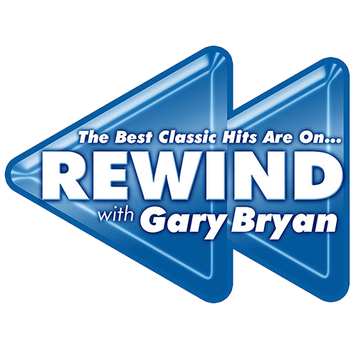 The Best Classic Hits Are On Rewind with Gary Bryan